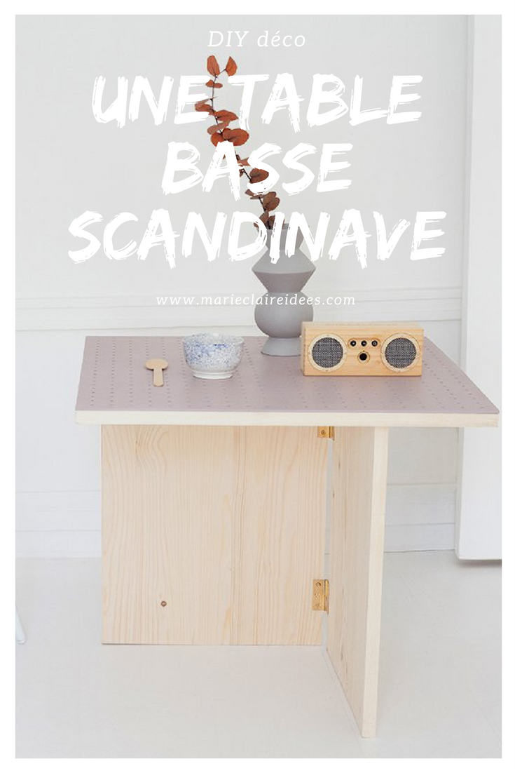 Fabriquer une table basse style scandinave